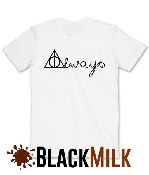 Always Harry Potter T-Shirt